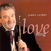James Galway (Flute): Love Song