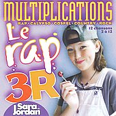 Sara Jordan: Le Rap 3R: Multiplications