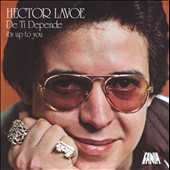 Héctor Lavoe: De Ti Depende (It's Up to You)
