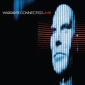 Yazoo: Reconnected: Live [Digipak]