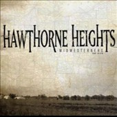 Hawthorne Heights: Midwesterners: The Hits