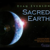 Dean Evenson: Sacred Earth [Digipak]