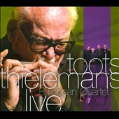 Toots Thielemans: European Quartet Live [Slipcase]