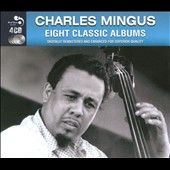 Charles Mingus: Eight Classic Albums [Box]