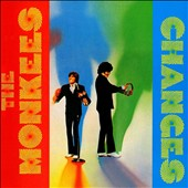The Monkees: Changes