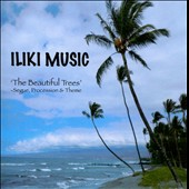 Iliki Music: The Beautiful Trees