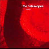The Telescopes: Taste [Bonus Tracks]