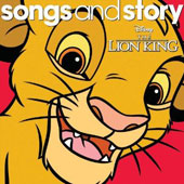 Disney: Disney Songs & Story: The Lion King