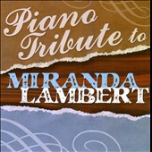 Various Artists: Piano Tribute to Miranda Lambert