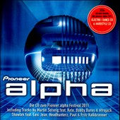 Various Artists: Pioneer Alpha Festival