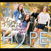 Kosmic Girlz & Koltrane Band: Hope [Digipak]