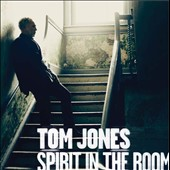 Tom Jones: Spirit in the Room [Deluxe Edition] [Digipak]