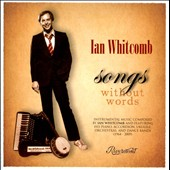 Ian Whitcomb: Songs Without Words *