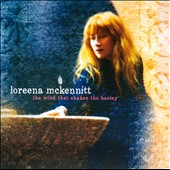 Loreena McKennitt: The Wind That Shakes the Barley [Slipcase]
