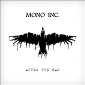 Mono Inc.: After the War *