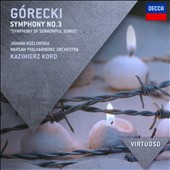 G&#243;recki: Symphony No. 3 'Symphony of Sorrowful Songs' / Joanna Kozlowska
