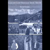 Northwest Heritage Resources: Cascade Loop Heritage Tour: South