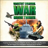 Various Artists: Greatest Original War Movie Themes