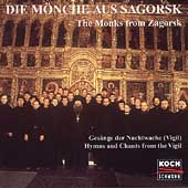 Hymns and Chants from the Vigil / The Monks from Zagorsk