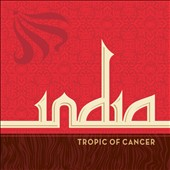Tropic of Cancer: India [Digipak]