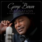 George Benson (Guitar): Inspiration: A Tribute to Nat King Cole