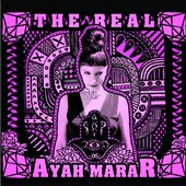 Ayah Marar: The  Real [Digipak]