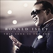 Ronald Isley: This Song is For You [7/16] *