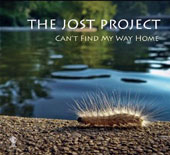 Paul Jost Project: Can't Find My Way Home [Digipak]