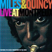 Miles Davis/Quincy Jones: Live at Montreux [Limited Edition] [Remastered]