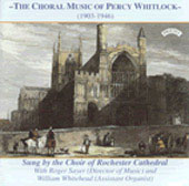 Whitlock: Choral Music / Rochester Cathedral