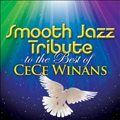 Various Artists: Smooth Jazz Tribute to the Best of CeCe Winans