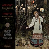 Arensky and Taneyev: Piano Quintets / Piers Lane, piano; Goldner Quartet