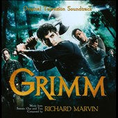 Richard Marvin (composer): Grimm [Original Television Soundtrack]