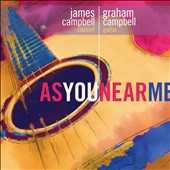 James Campbell (Trumpet)/Graham Campbell: As You Near Me