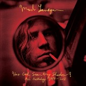 Mark Lanegan: Has God Seen My Shadow? An Anthology 1989-2011 [Digipak] *