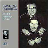 Bartlett & Robertson, piano duo: works by Bach, Schumann, Arensky, Bax, Debussy et al. (Selected Recordings 1927-1947)