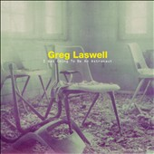 Greg Laswell: I Was Going to Be an Astronaut [Digipak] *