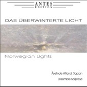 Norwegian Lights - Norwegian songs by Edvard Grieg & Felix Treiber / Aselinde Wiland, soprano; Ensemble Sorpresa