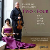 'Two x Four' - works by Bach, Glass, Clyne, Ludwig / Jennifer Koh & Jaime Laredo, violins