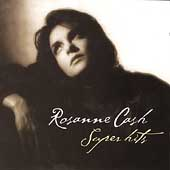 Rosanne Cash: Super Hits