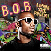B.o.B: Livin The Dream