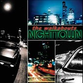 The Walkabouts: Nighttown [Deluxe] [Digipak]