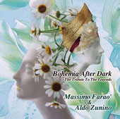 Aldo Zunino/Massimo Faraò: Bohemia After Dark [7/29]