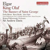 Elgar: King Olaf; The Banner of Saint George / Bergen PO; Sir Andrew Davis