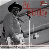 Bo Diddley: The  Blues Biography