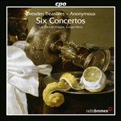 Dresden Treasures - Anonymous: Six Concertos for recorder, violin, cello and basso continuo / Ludger Rémy, harpsichord, organ; Les Amis de Philippe