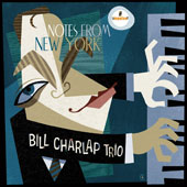 Bill Charlap Trio: Notes From New York