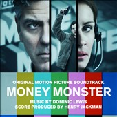 Money Monster [Original Motion Picture Soundtrack]
