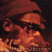 Rahsaan Roland Kirk: Haunted Melodies