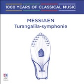 1000 Years of Classical Music, Vol. 92: The Modern era - Messiaen - Turangalîla-Symphonie
